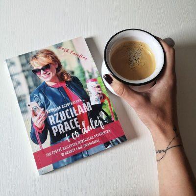 Karolina Brzuchalska książka Rzuciałam pracę i co dalej