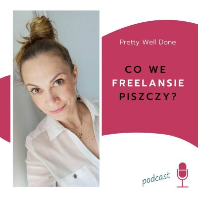 podcast o freelansie i wirtualnej asyście
